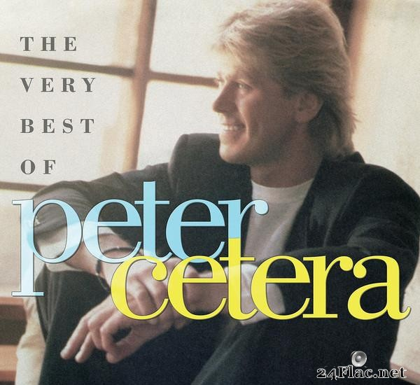 Peter Cetera - The Very Best Of Peter Cetera (2017) [FLAC (tracks + .cue)]