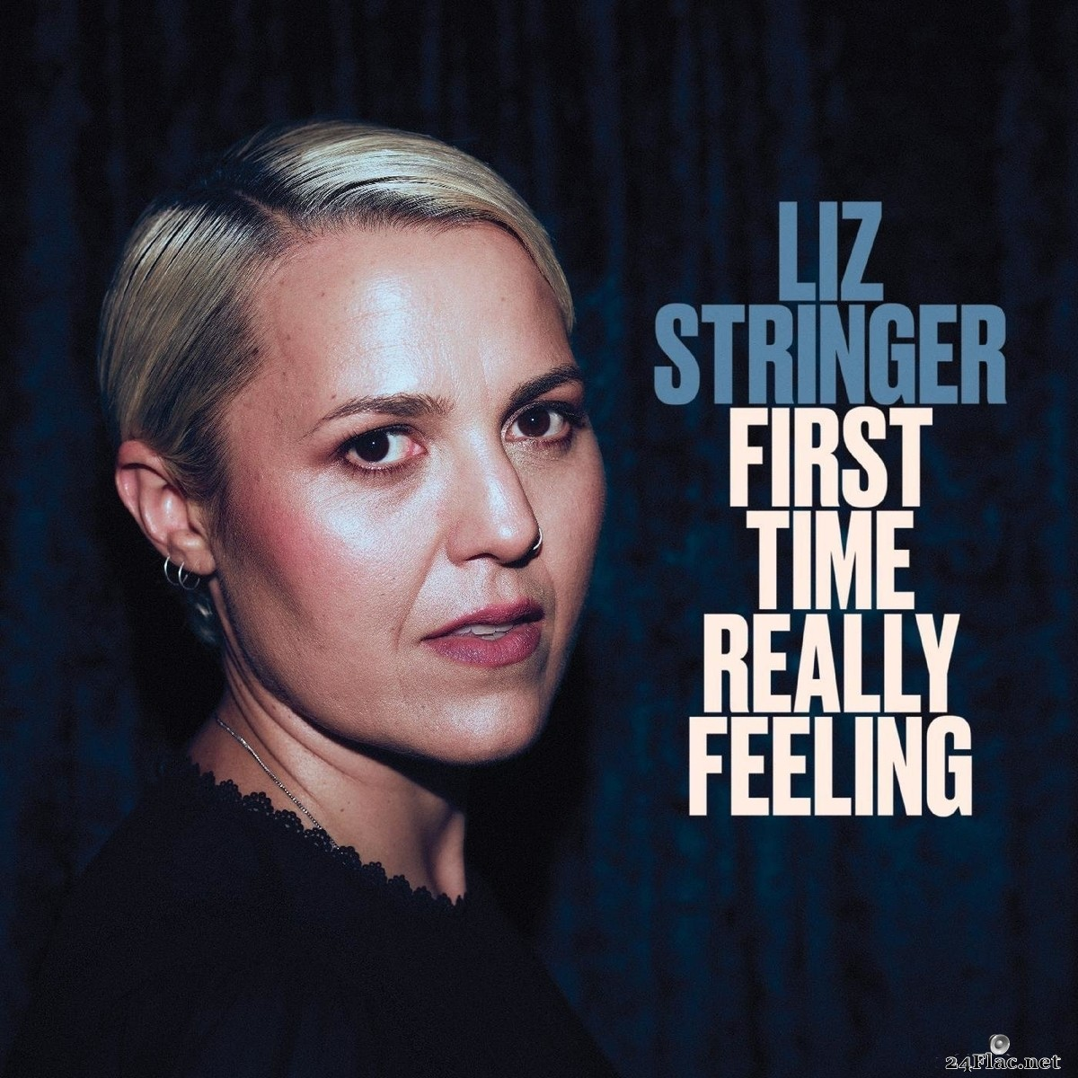 Liz Stringer - First Time Really Feeling (2021) FLAC