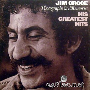 Jim Croce - Photographs & Memories: His Greatest Hits (1974) FLAC