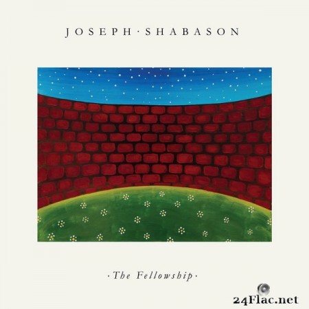 Joseph Shabason - The Fellowship (2021) Hi-Res