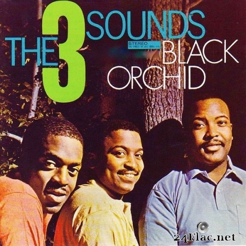 The Three Sounds - Black Orchid (Remastered) (1962/2020) Hi-Res