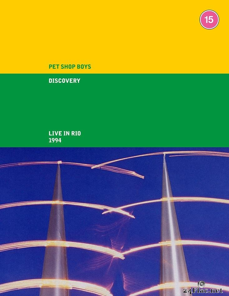Pet Shop Boys - Discovery (Live in Rio 1994) (1995/2021) [FLAC (tracks + .cue)]