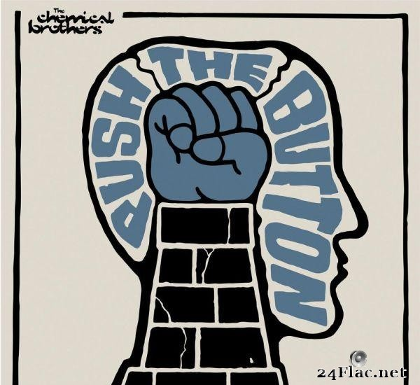 The Chemical Brothers - Push The Button (2005) [FLAC (tracks)]