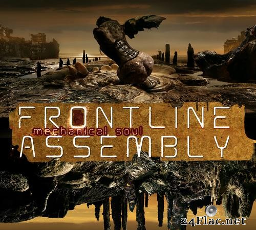 Front Line Assembly - Mechanical Soul (2021) [FLAC (image + .cue)]