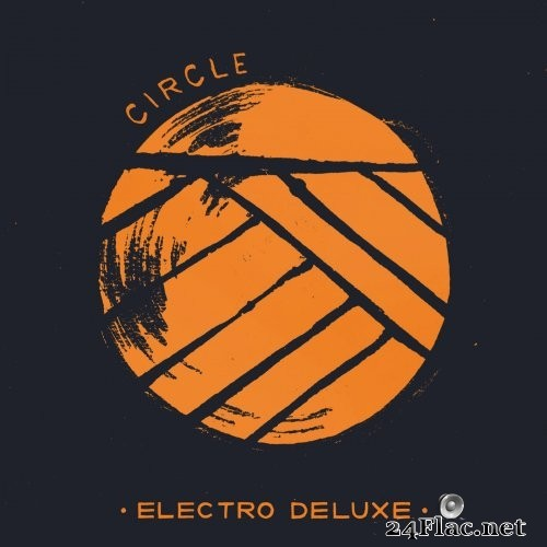 Electro Deluxe - Circle (2016) Hi-Res