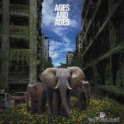Ages And Ages - Something To Ruin (2016) Hi-Res