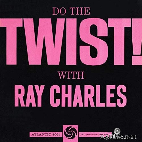 Ray Charles - Do The Twist! With Ray Charles (1961/2012) Hi-Res