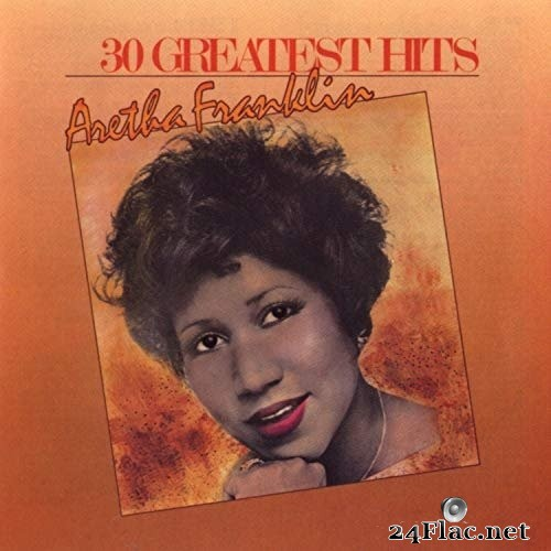 Aretha Franklin - 30 Greatest Hits (1985/2014) Hi-Res
