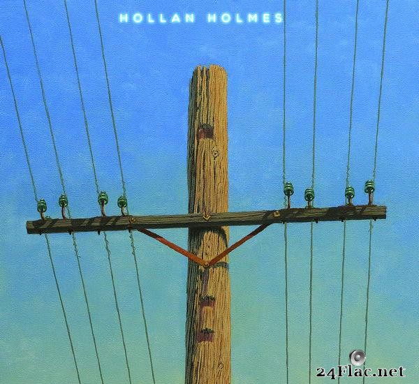 Hollan Holmes - Prayer To The Energy (2017) [FLAC (tracks)]