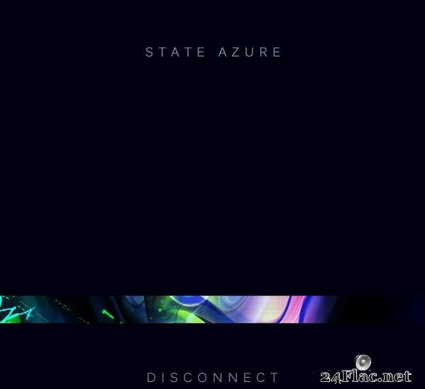State Azure - Disconnect (2014) [FLAC (tracks)]
