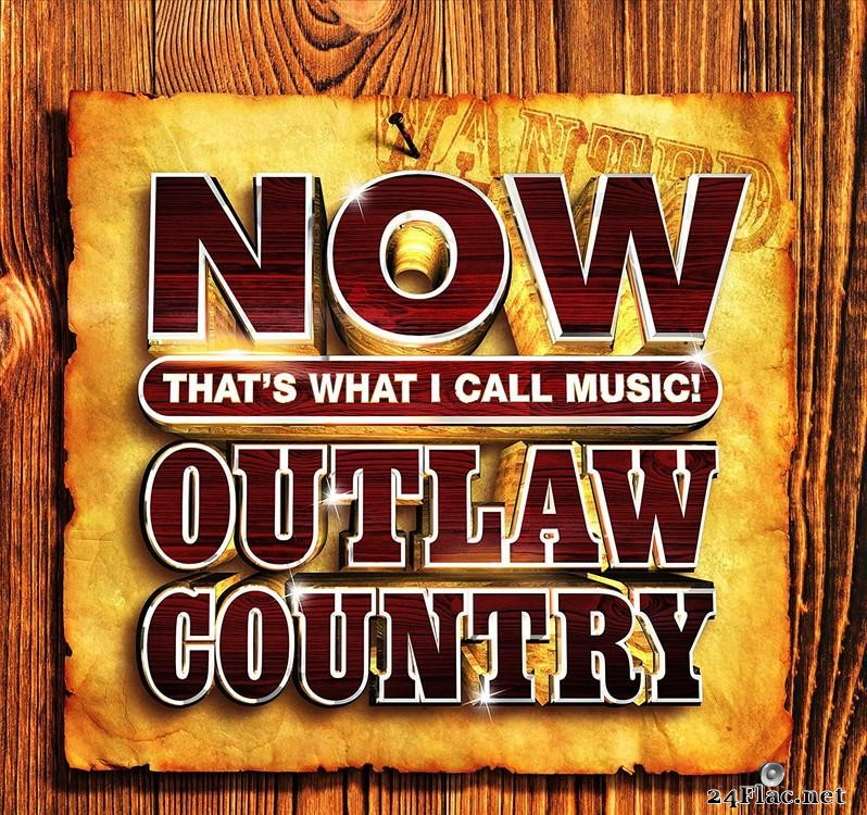 VA - NOW That's What I Call Music Outlaw Country (2021) [FLAC (tracks)]