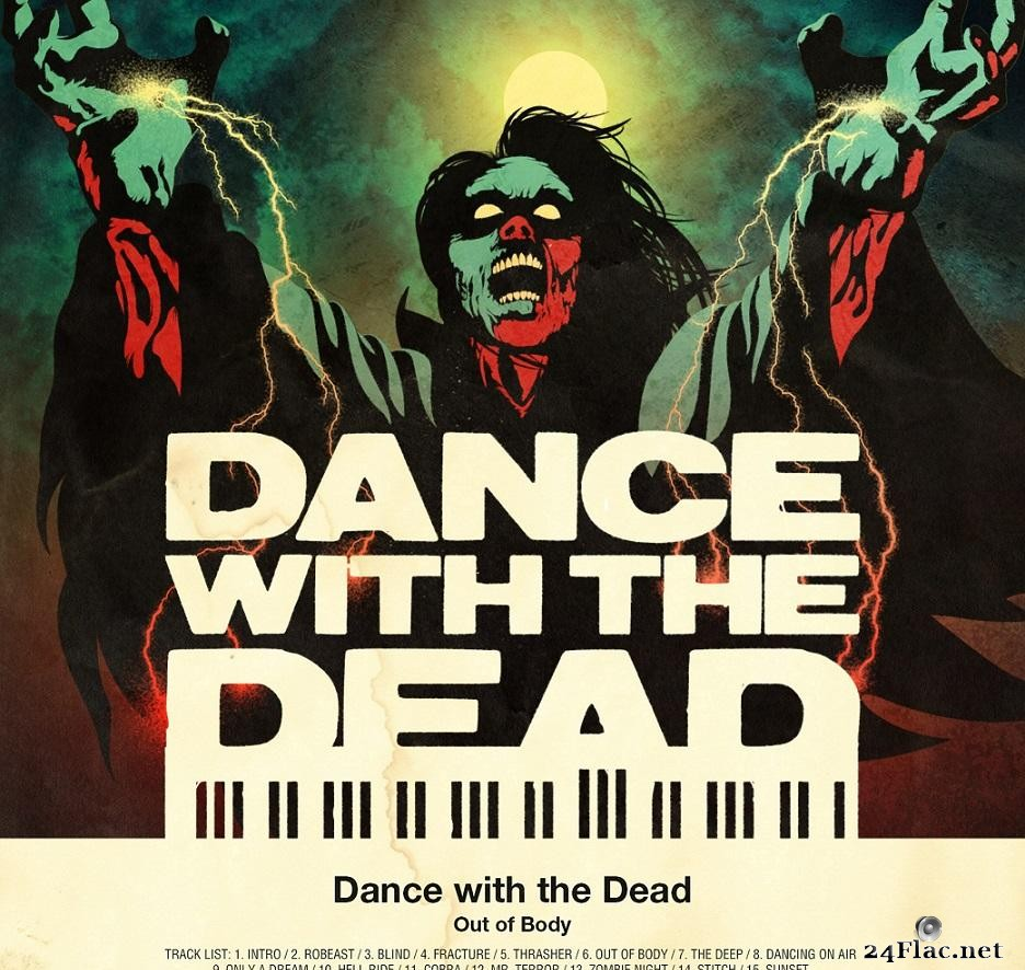 Dance With The Dead - Out Of Body (2013) [FLAC (tracks)]