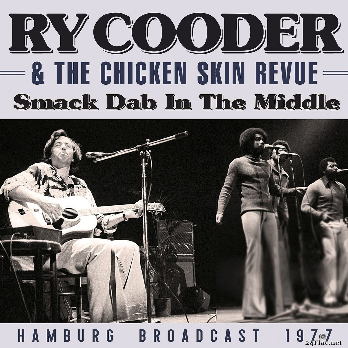 Ry Cooder - Smack Dab In The Middle (2021) FLAC