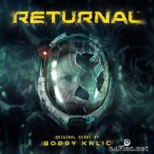 Bobby Krlic - Returnal (Original Soundtrack) (2021) Hi-Res