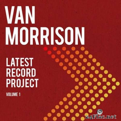 Van Morrison - Latest Record Project, Vol. 1 (2021) Hi-Res + FLAC