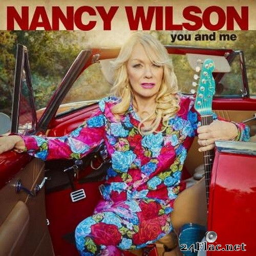 Nancy Wilson - You and Me (2021) Hi-Res