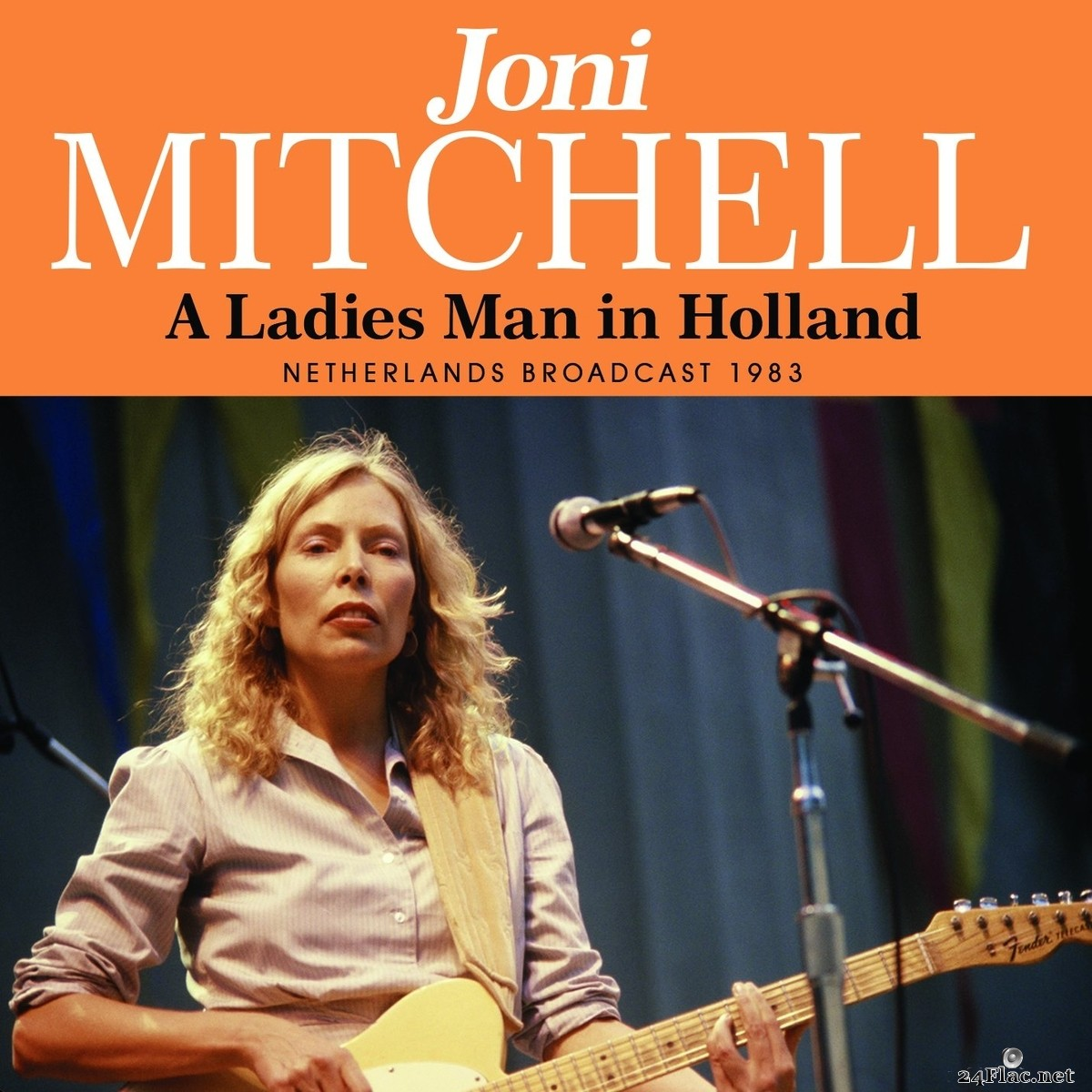 Joni Mitchell - A Ladies Man In Holland (2021) FLAC
