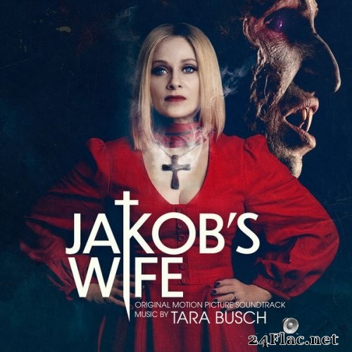 Tara Busch - Jakob's Wife (Original Motion Picture Soundtrack) (2021) Hi-Res