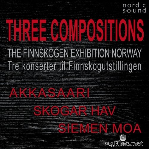 Various Artists - Three Compositions. The Finnskogen Exhibition Norway (Live Recordings) (2021) Hi-Res